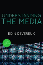 Understanding the Media ebook by Eoin Devereux