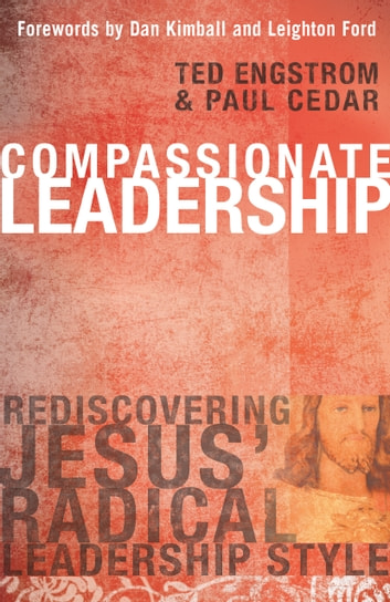 Compassionate Leadership ebook by Ted Engstrom,Paul Cedar