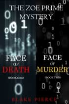 A Zoe Prime Mystery Bundle: Face of Death (#1) and Face of Murder (#2) ebook by Blake Pierce