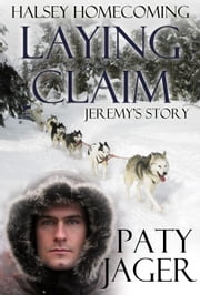 Laying Claim - Halsey Homecoming ebook by Paty Jager