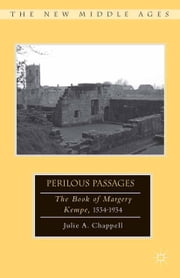 Perilous Passages - The Book of Margery Kempe, 1534–1934 ebook by J. Chappell