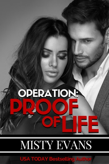 Operation Proof of Life - Super Agent Series Book 3 ebook by Misty Evans