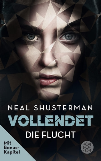 Vollendet - Die Flucht (Band 1) ebook by Neal Shusterman