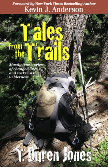 Tales from the Trails ebook by T. Duren Jones
