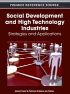 Social Development and High Technology Industries ebook by Patricia Ordóñez de Pablos,Ahmet Cakir