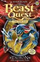 Beast Quest: Tauron the Pounding Fury - Series 11 Book 6 ebook by Adam Blade