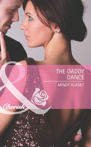The Daddy Dance (Mills & Boon Cherish) ebook by Mindy Klasky