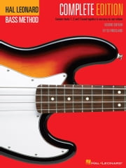 Hal Leonard Electric Bass Method - Complete Edition - Contains Books 1, 2, and 3 in One Easy-to-Use Volume ebook by Ed Friedland