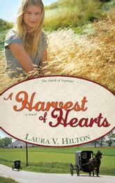 Harvest Of Hearts ebook by Laura Hilton
