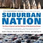 Suburban Nation - The Rise of Sprawl and the Decline of the American Dream ebook by Andres Duany, Elizabeth Plater-Zyberk, Jeff Speck