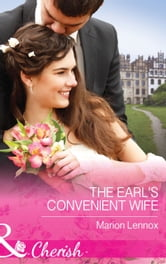 The Earl's Convenient Wife (Mills & Boon Cherish) ebook by Marion Lennox