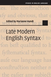 Late Modern English Syntax ebook by Marianne Hundt