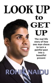 Look Up To Get Up ebook by Rohit Naidu