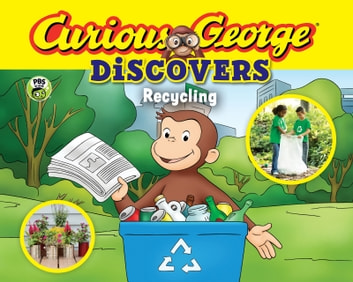 Curious George Discovers Recycling ebook by H. A. Rey