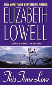 This Time Love ebook by Elizabeth Lowell
