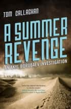 A Summer Revenge ebook by Tom Callaghan