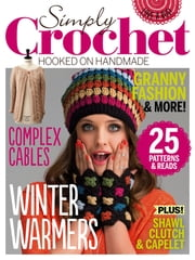 Simply Crochet - Issue# 26 - Future Publishing Limited magazine