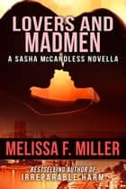 Lovers and Madmen ebook by Melissa F. Miller