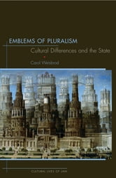 Emblems of Pluralism - Cultural Differences and the State ebook by Carol Weisbrod