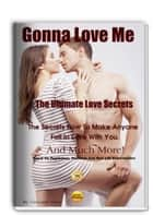 The Ultimate Love Secrets ebook by Giovanni Alveo