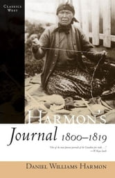 Harmon's Journal - 1810-1819 ebook by Daniel Williams Harmon