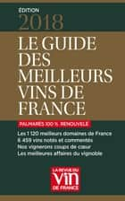 Guide des meilleurs vins de France 2018 ebook by Collectif