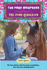 The Pony Rebellion - The Pony Whisperer ebook by Janet Rising