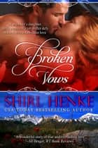 Broken Vows ebook by