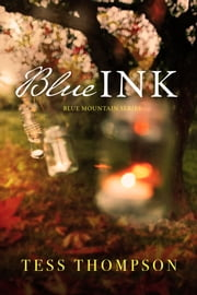 Blue Ink ebook by Tess Thompson