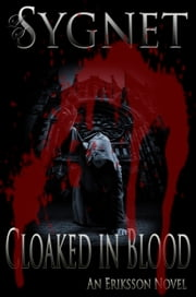 Cloaked in Blood ebook by LS Sygnet