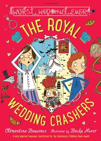 The Royal Wedding Crashers ebook by Clémentine Beauvais
