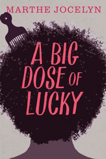 A Big Dose of Lucky ebook by Marthe Jocelyn
