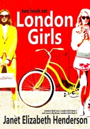 London Girls - a two book set - London Girls ebook by janet elizabeth henderson