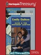 Elise & the Hotshot Lawyer ebook by Emily Dalton