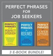 Perfect Phrases for Job Seekers (EBOOK BUNDLE) ebook by Michael Betrus