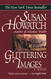 Glittering Images ebook by Susan Howatch
