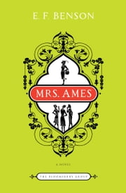 Mrs. Ames - A Novel ebook by E.F. Benson