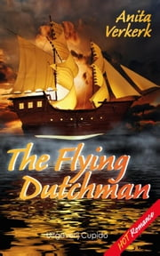The Flying Dutchman ebook by Anita Verkerk