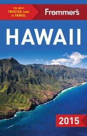 Frommer's Hawaii 2015 ebook by Shannon Wianecki,Martha Cheng,Jeanne Cooper