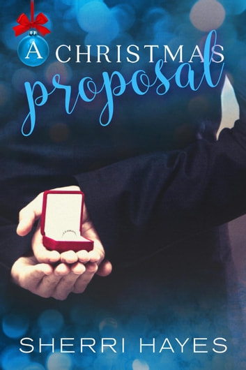 A Christmas Proposal - Strictly Professional, #2 ebook by Sherri Hayes