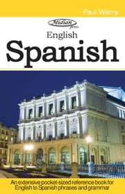 Spanish Phrase book - Spain dialect ebook by Paul Werny