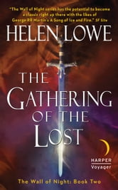 The Gathering of the Lost - The Wall of Night Book Two ebook by Helen Lowe
