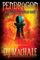 The Quillan Games ebook by D.J. MacHale