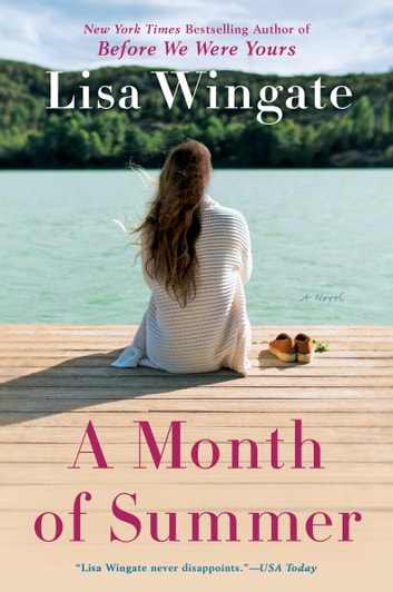 A Month of Summer eBook by Lisa Wingate