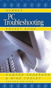 Newnes PC Troubleshooting Pocket Book ebook by Anderson, Howard