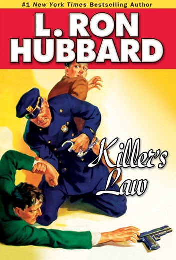 Killer's Law ebook by L. Ron Hubbard