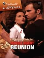 Secret Agent Reunion ebook by Caridad Pineiro