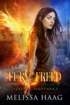 Fury Freed ebook by