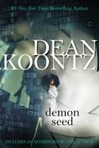 Demon Seed ebook by Dean Koontz