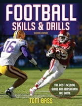 Football Skills & Drills-2nd Edition ebook by Tom Bass